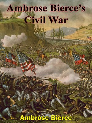 cover image of Ambrose Bierce's Civil War